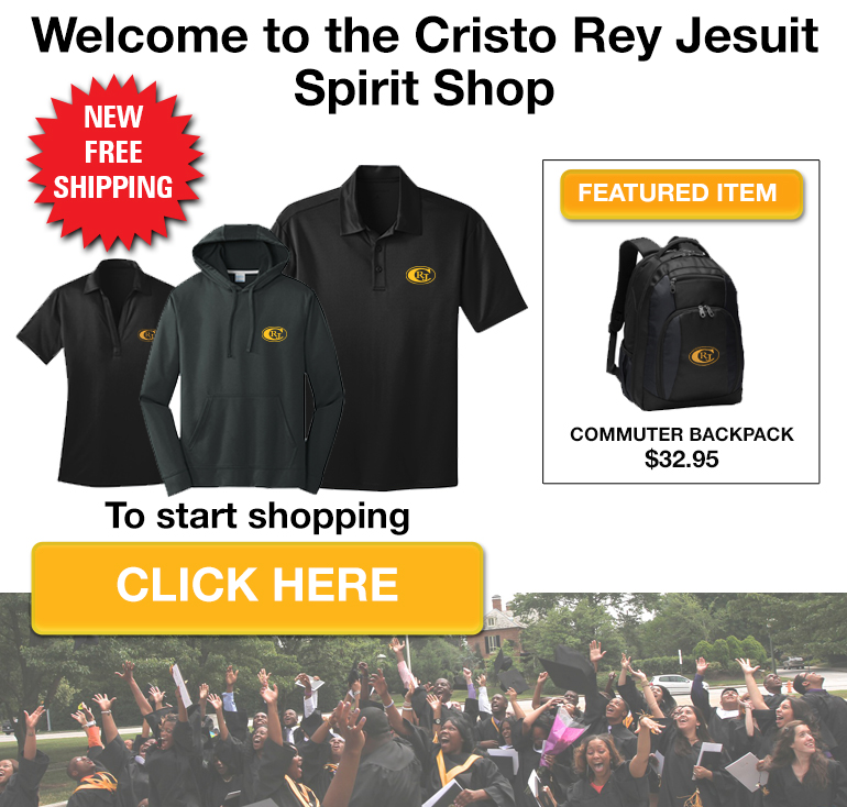 Welcome to the Cristo Rey Jesuit High School Online Store